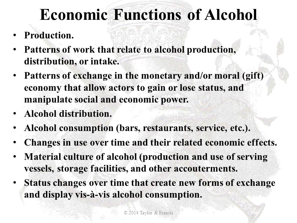 Economic Functions of Alcohol