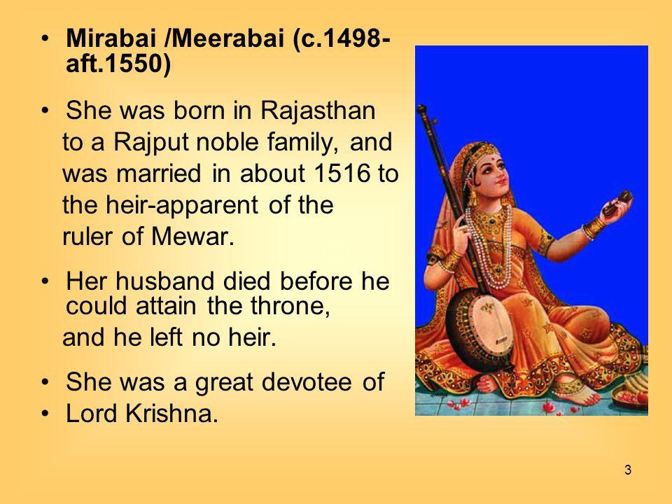 Mirabai /Meerabai (c.1498-aft.1550)