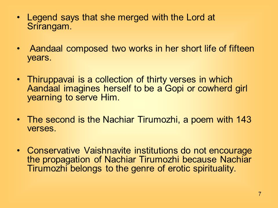 Legend says that she merged with the Lord at Srirangam.