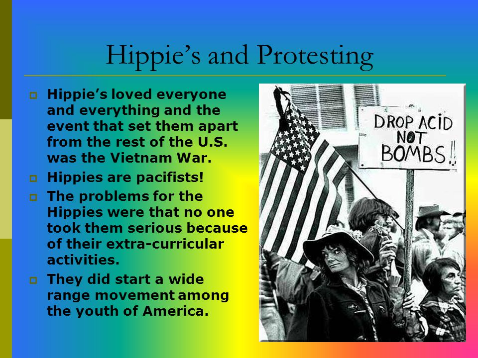 Hippie's and Protesting