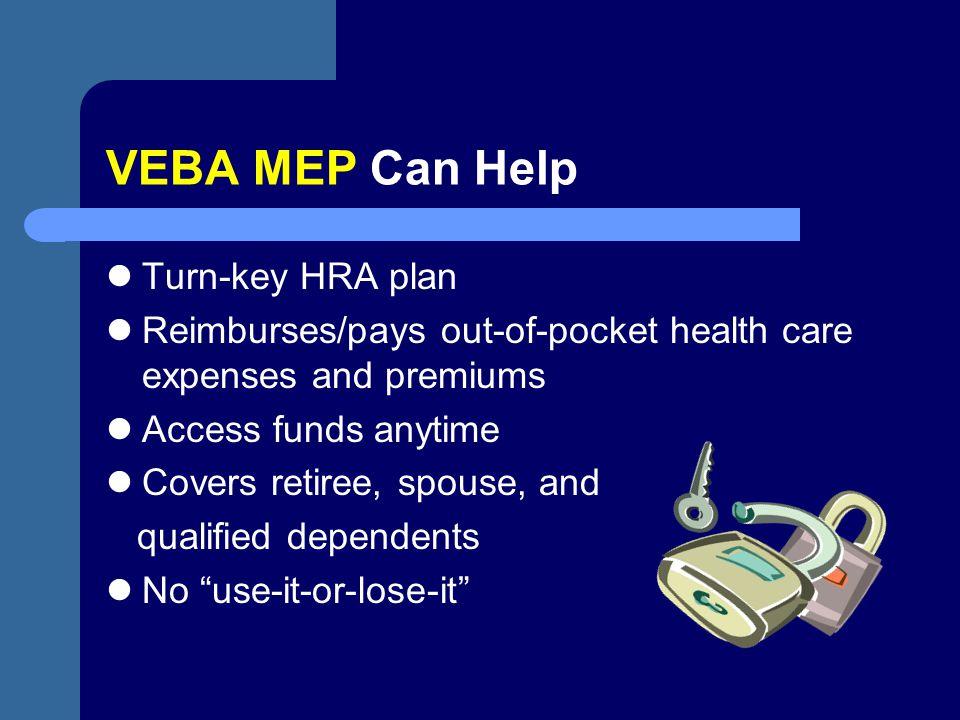 VEBA MEP Can Help Turn-key HRA plan