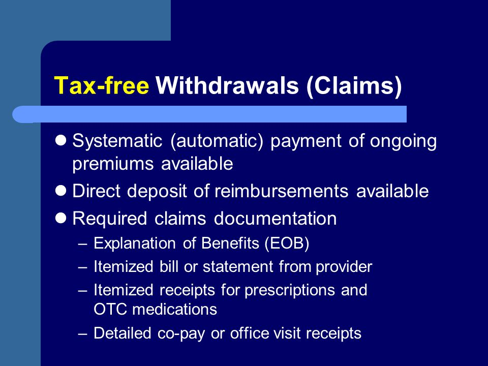 Tax-free Withdrawals (Claims)
