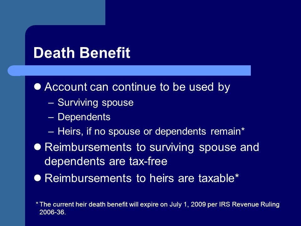 Death Benefit Account can continue to be used by