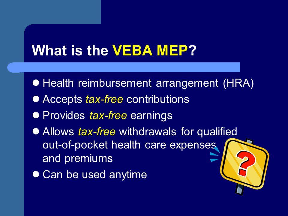 What is the VEBA MEP Health reimbursement arrangement (HRA)