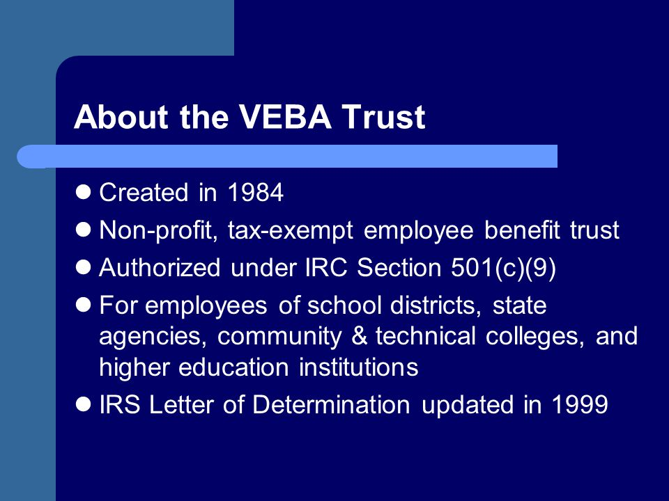 About the VEBA Trust Created in 1984