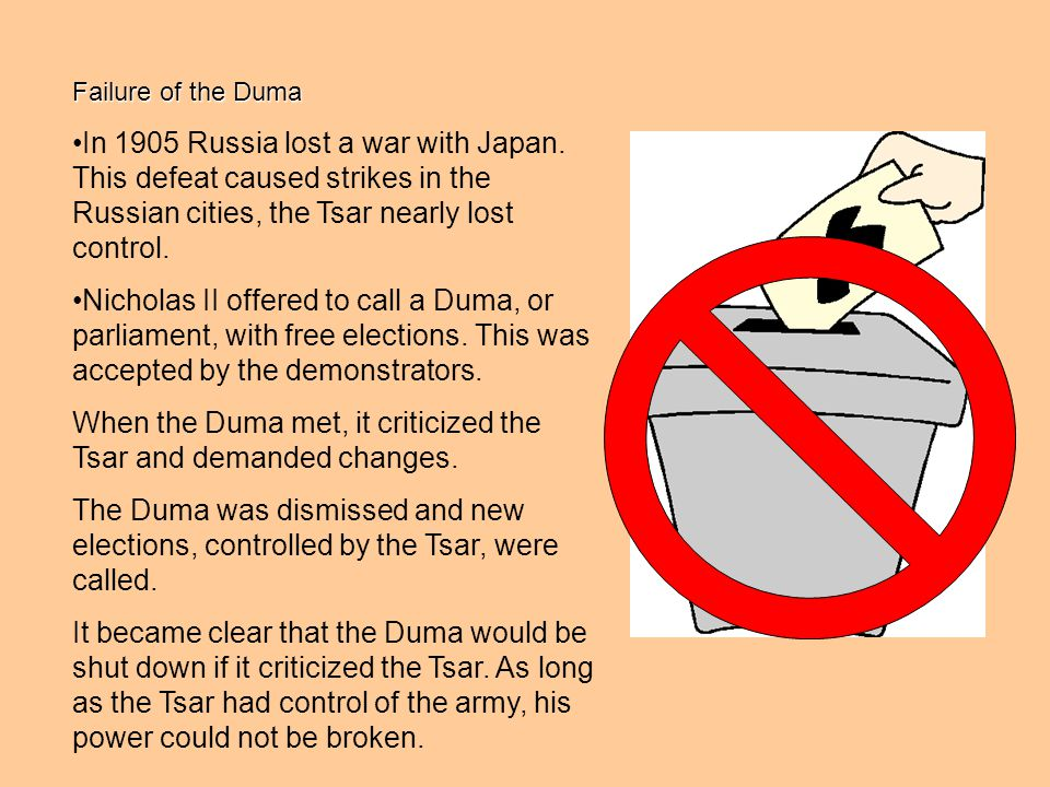 When the Duma met, it criticized the Tsar and demanded changes.