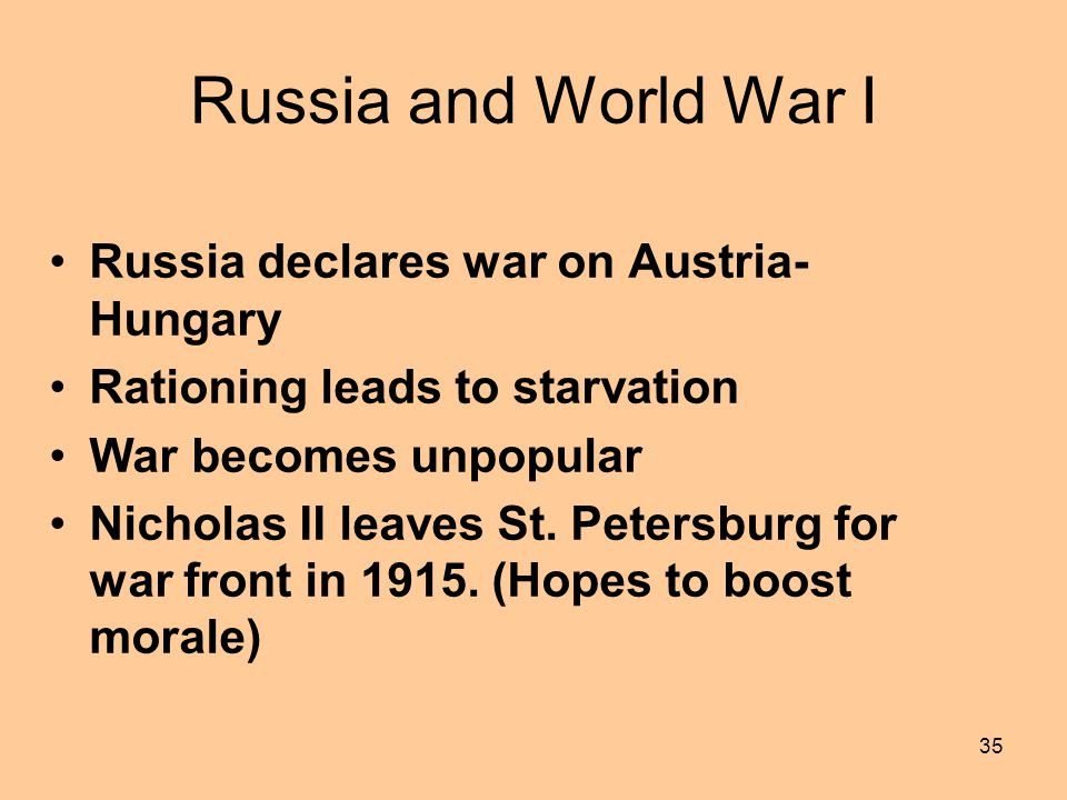 Russia and World War I Russia declares war on Austria-Hungary