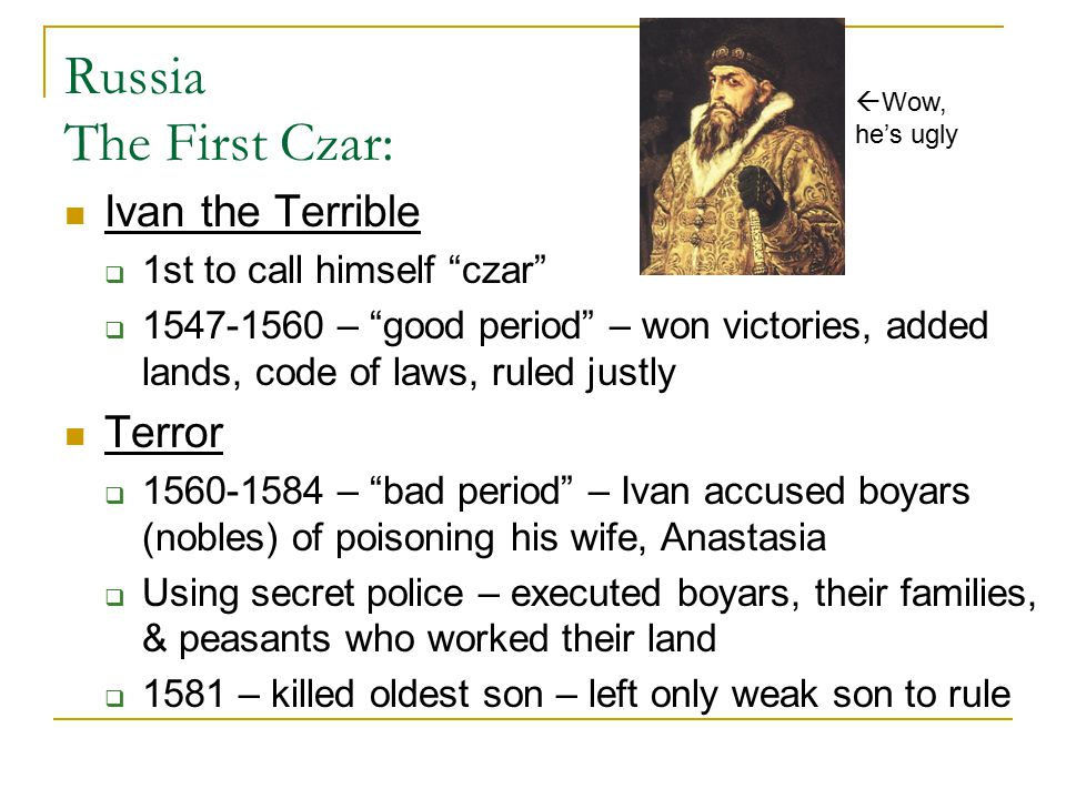 Russia The First Czar: Ivan the Terrible Terror