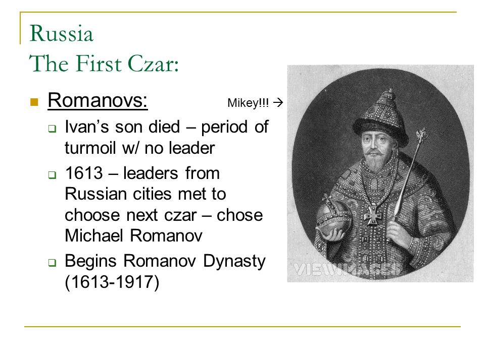 Russia The First Czar: Romanovs: