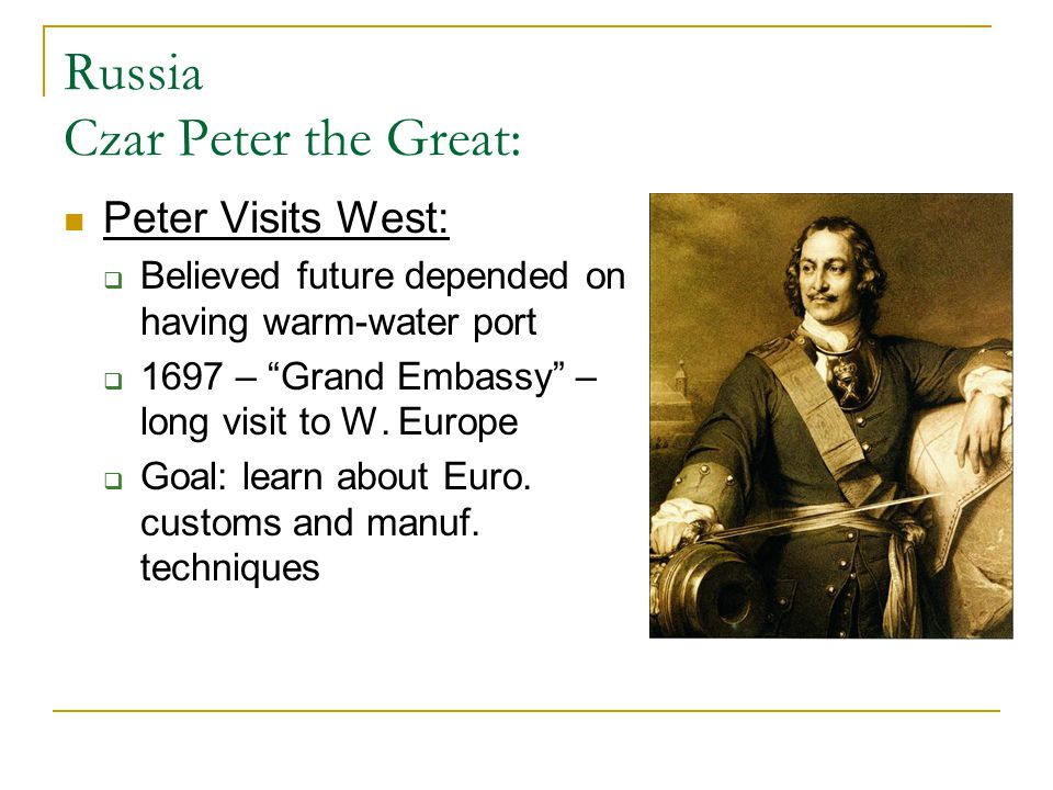 Russia Czar Peter the Great: