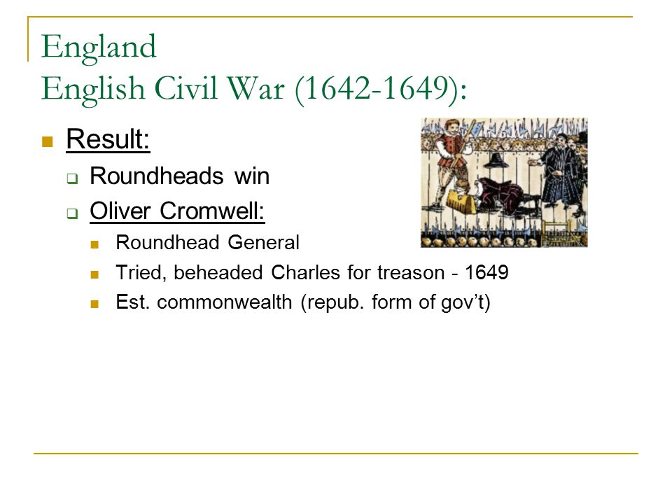 England English Civil War (1642-1649):