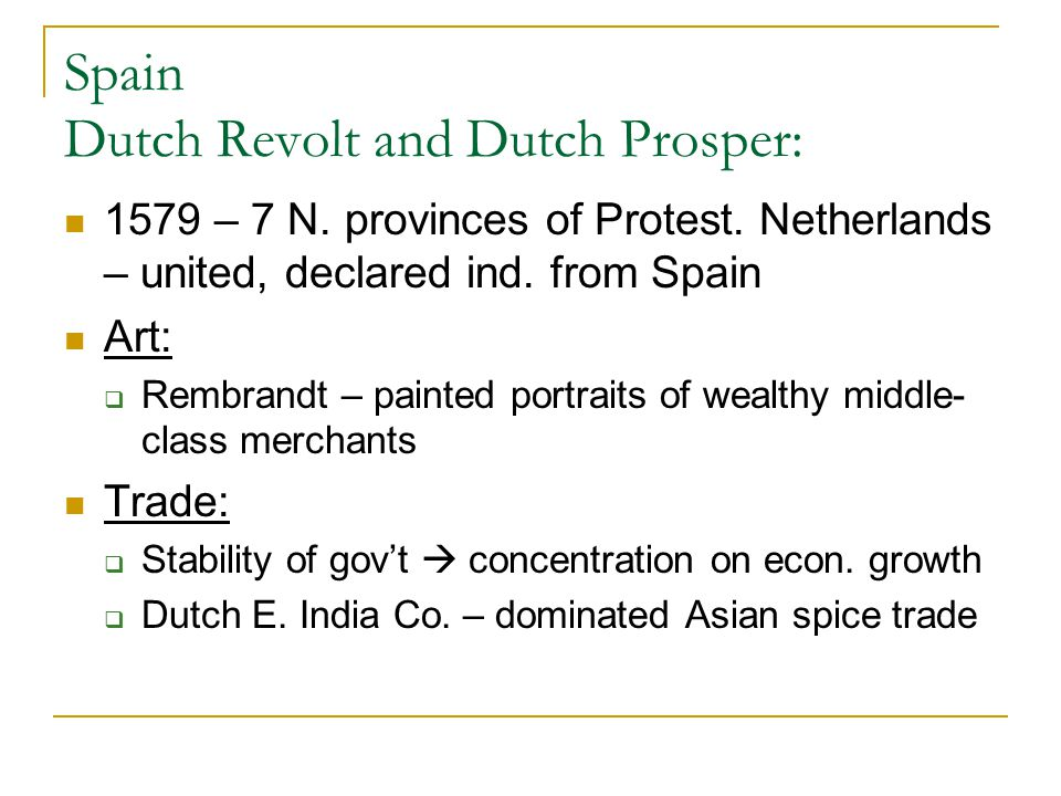 Spain Dutch Revolt and Dutch Prosper: