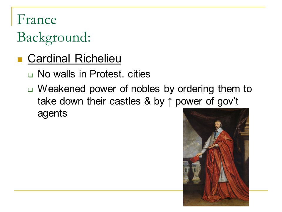 France Background: Cardinal Richelieu No walls in Protest. cities