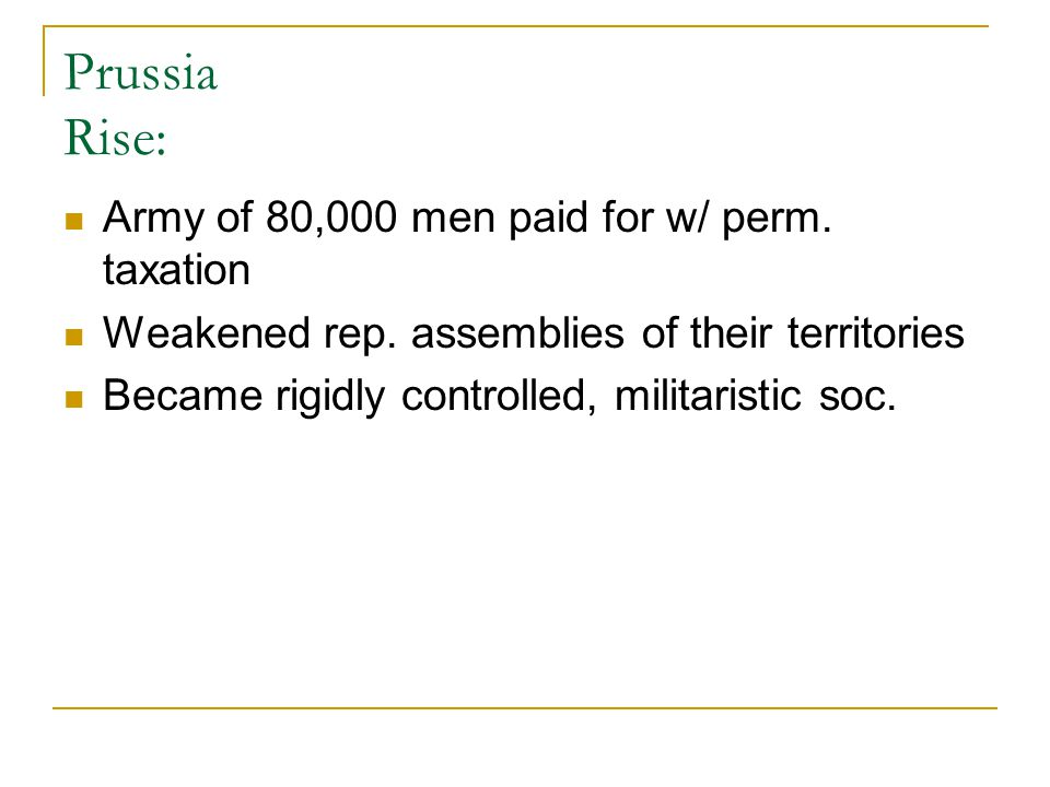 Prussia Rise: Army of 80,000 men paid for w/ perm. taxation