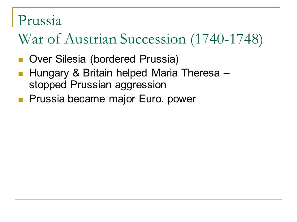 Prussia War of Austrian Succession (1740-1748)
