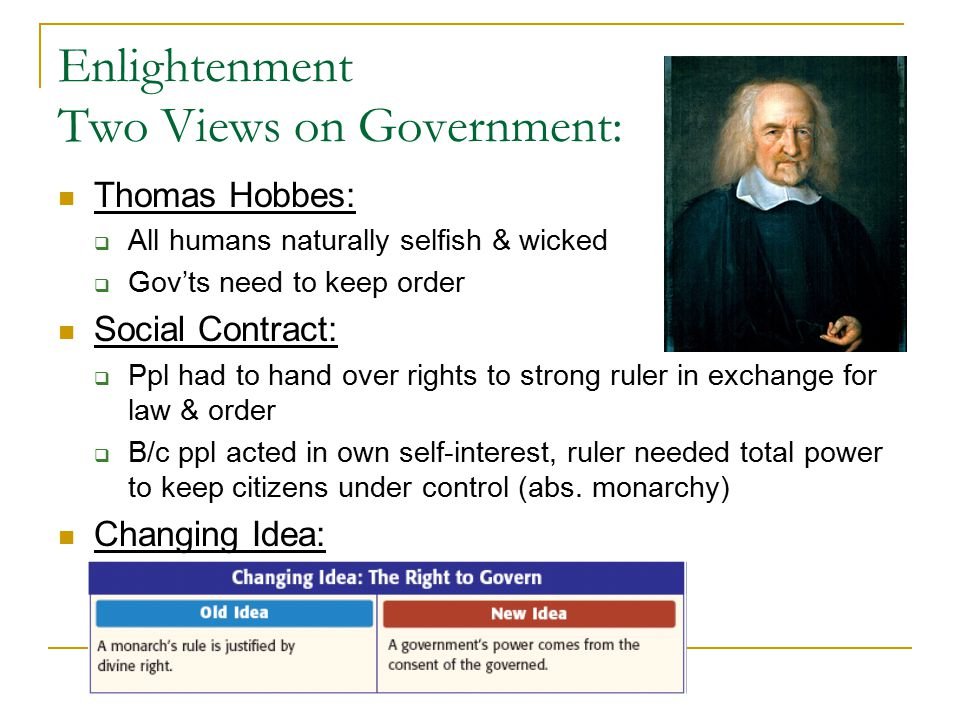 Enlightenment Two Views on Government: