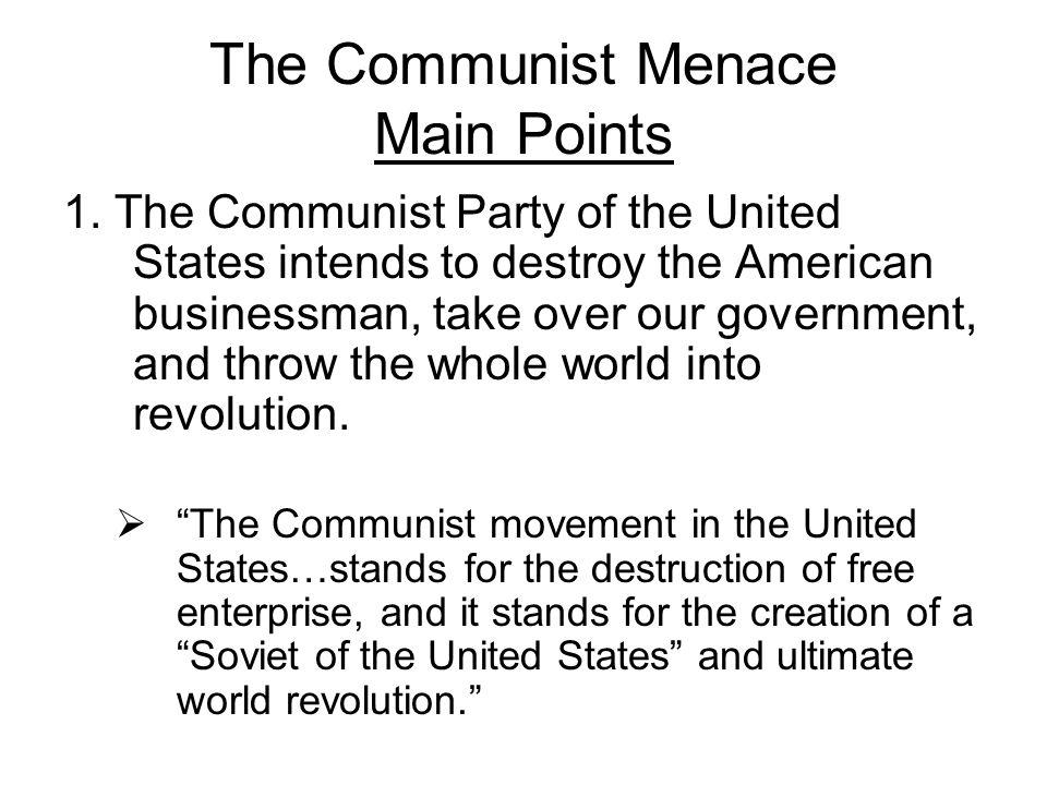 The Communist Menace Main Points
