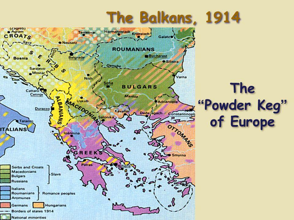 The Powder Keg of Europe