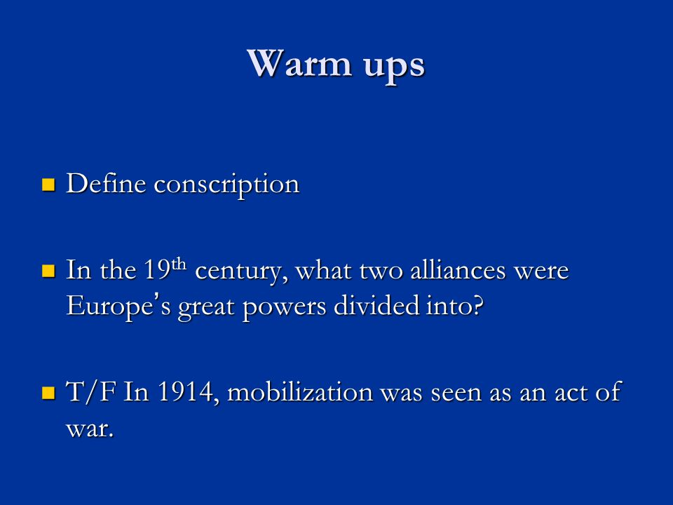 Warm ups Define conscription