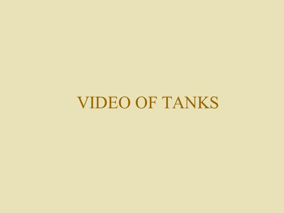 VIDEO OF TANKS