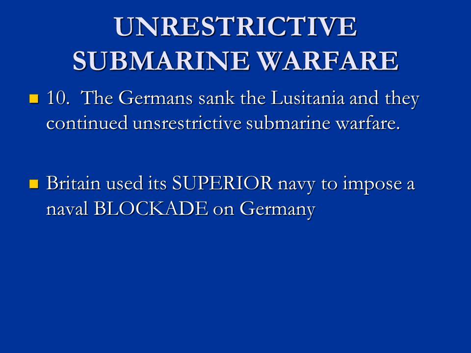 UNRESTRICTIVE SUBMARINE WARFARE