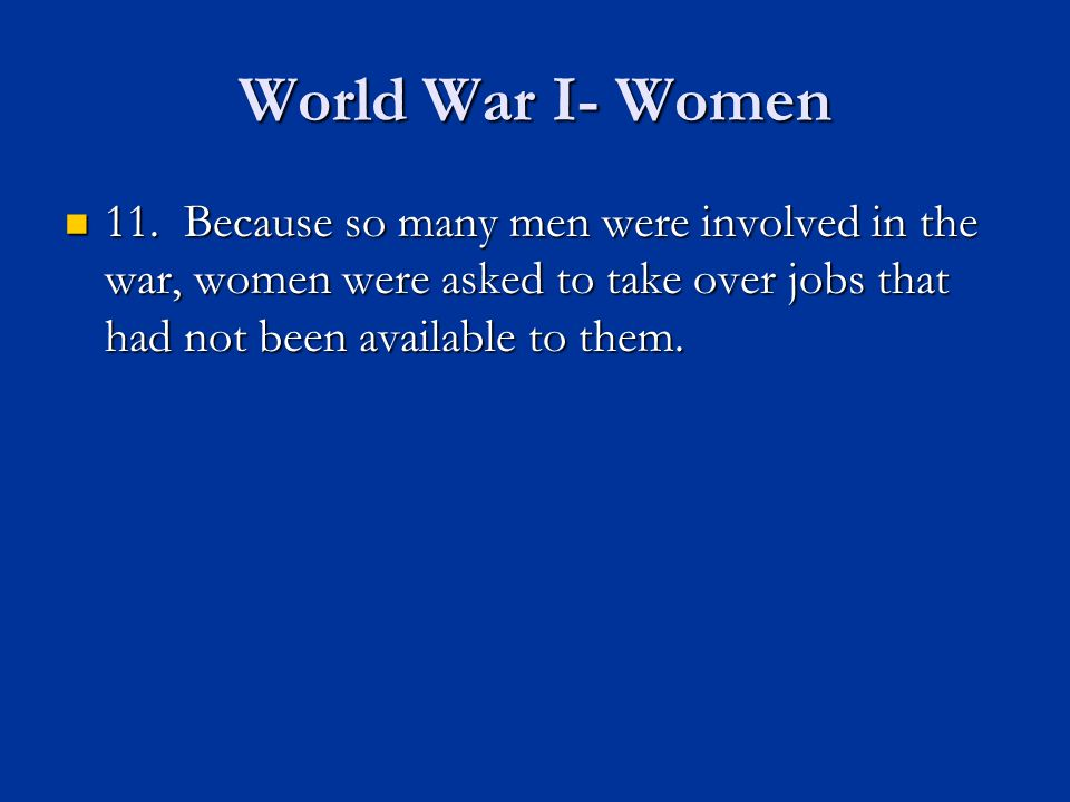 World War I- Women 11.