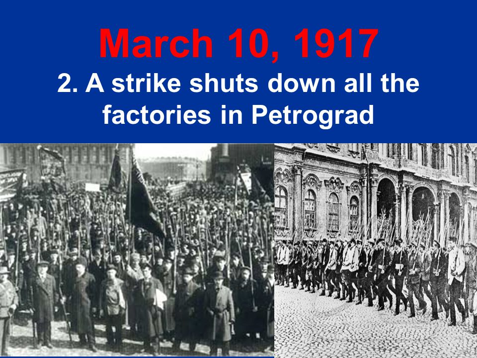 2. A strike shuts down all the factories in Petrograd