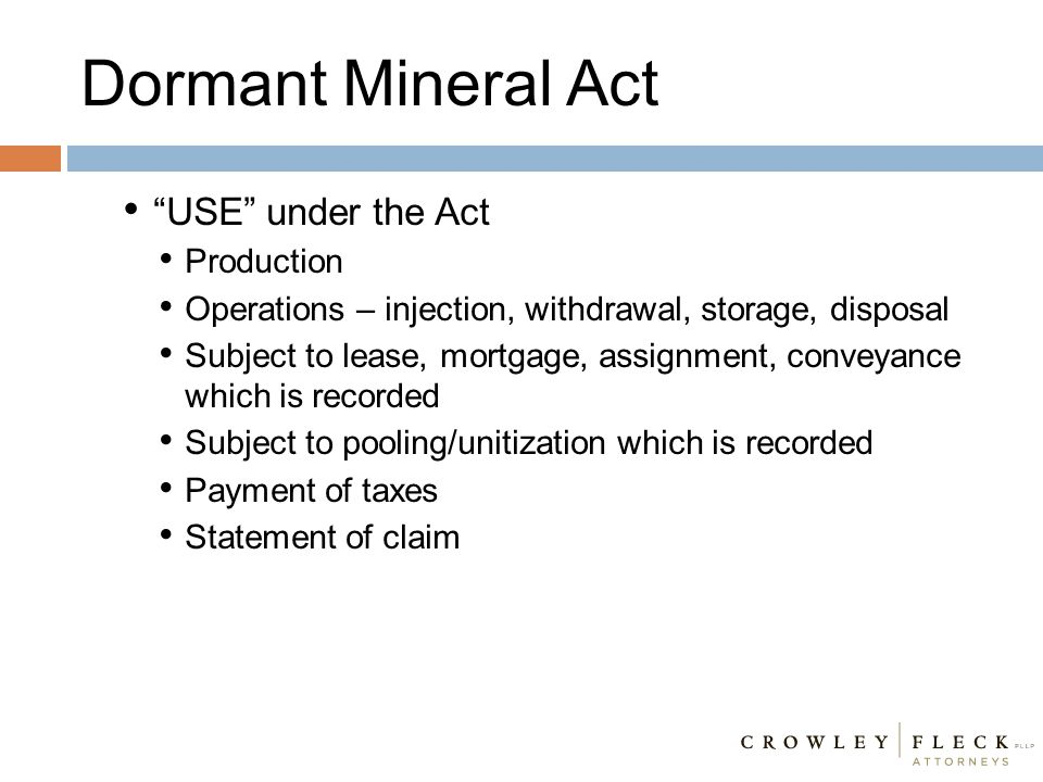Dormant Mineral Act USE under the Act Production