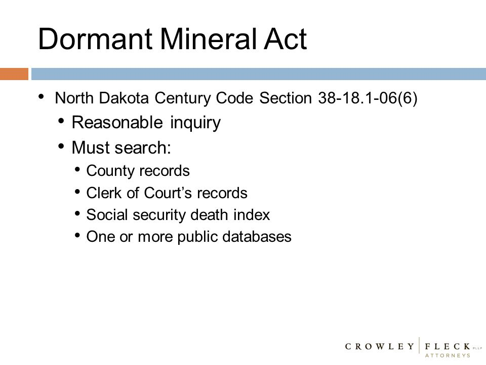 Dormant Mineral Act Reasonable inquiry Must search: