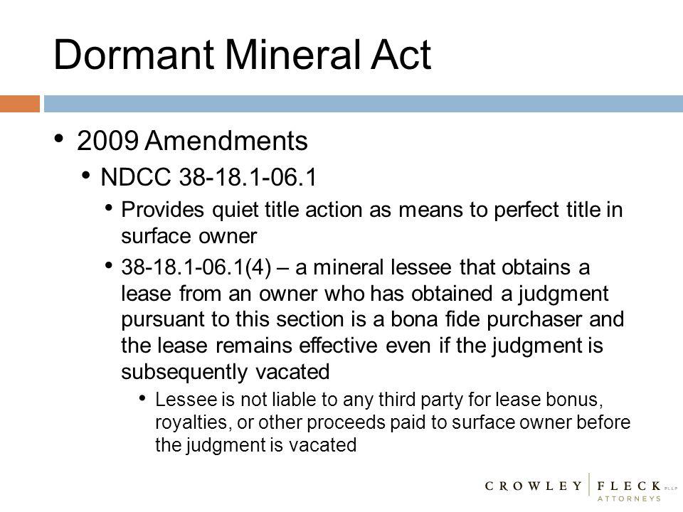 Dormant Mineral Act 2009 Amendments NDCC 38-18.1-06.1
