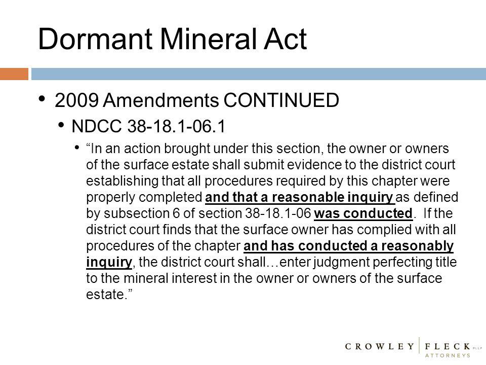 Dormant Mineral Act 2009 Amendments CONTINUED NDCC 38-18.1-06.1