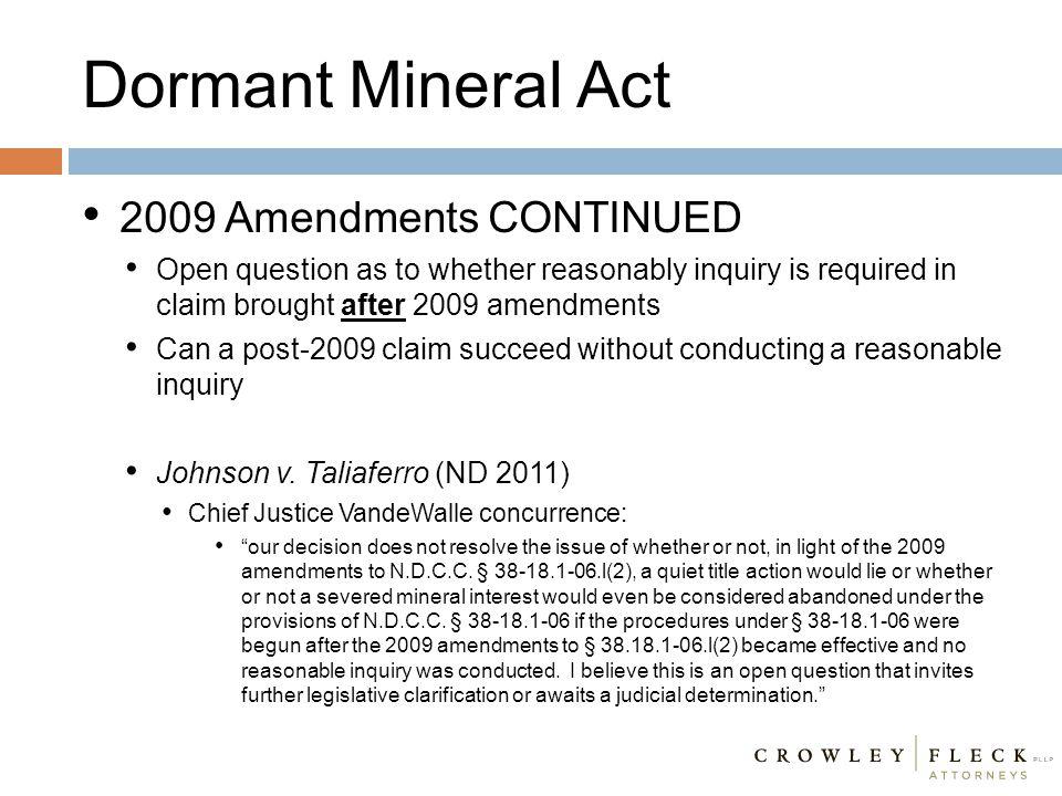 Dormant Mineral Act 2009 Amendments CONTINUED