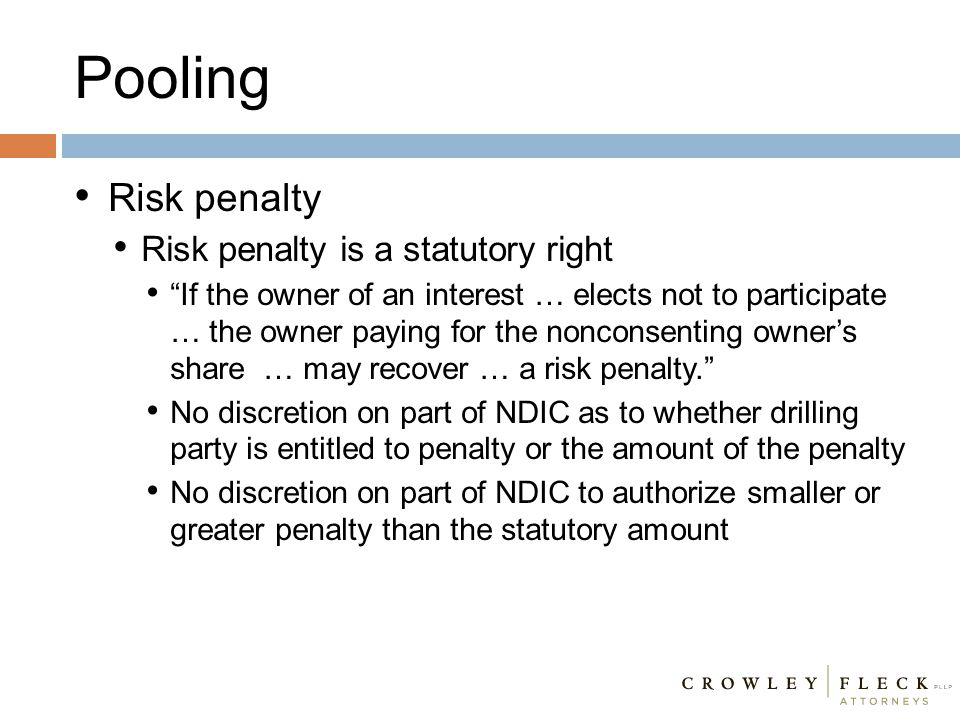 Pooling Risk penalty Risk penalty is a statutory right