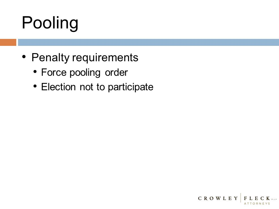 Pooling Penalty requirements Force pooling order