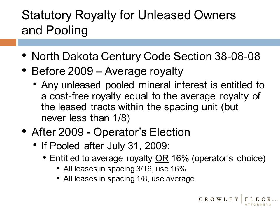 Statutory Royalty for Unleased Owners and Pooling