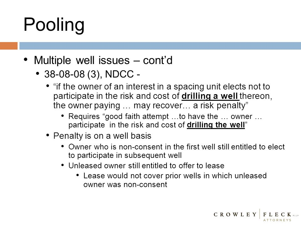 Pooling Multiple well issues – cont'd 38-08-08 (3), NDCC -