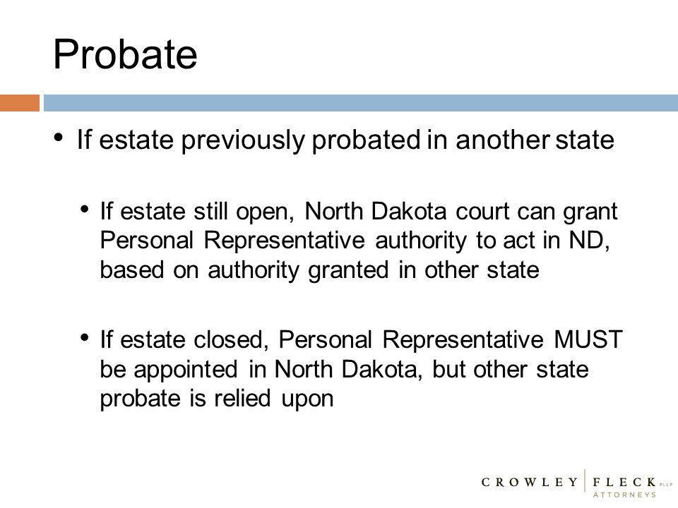 Probate If estate previously probated in another state