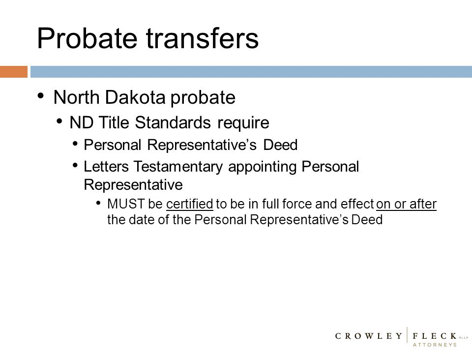 NORTH DAKOTA PROBATE DORMANT MINERALS AND OTHER COMMON