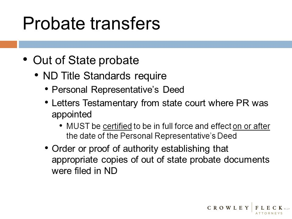 Probate transfers Out of State probate ND Title Standards require