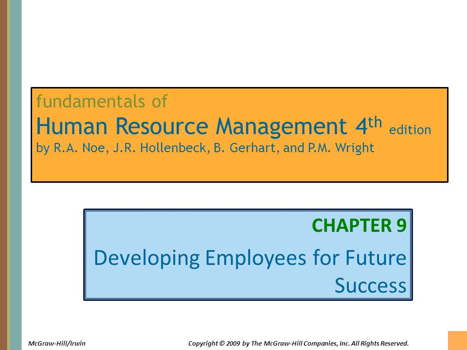 CHAPTER 9 Developing Employees for Future Success