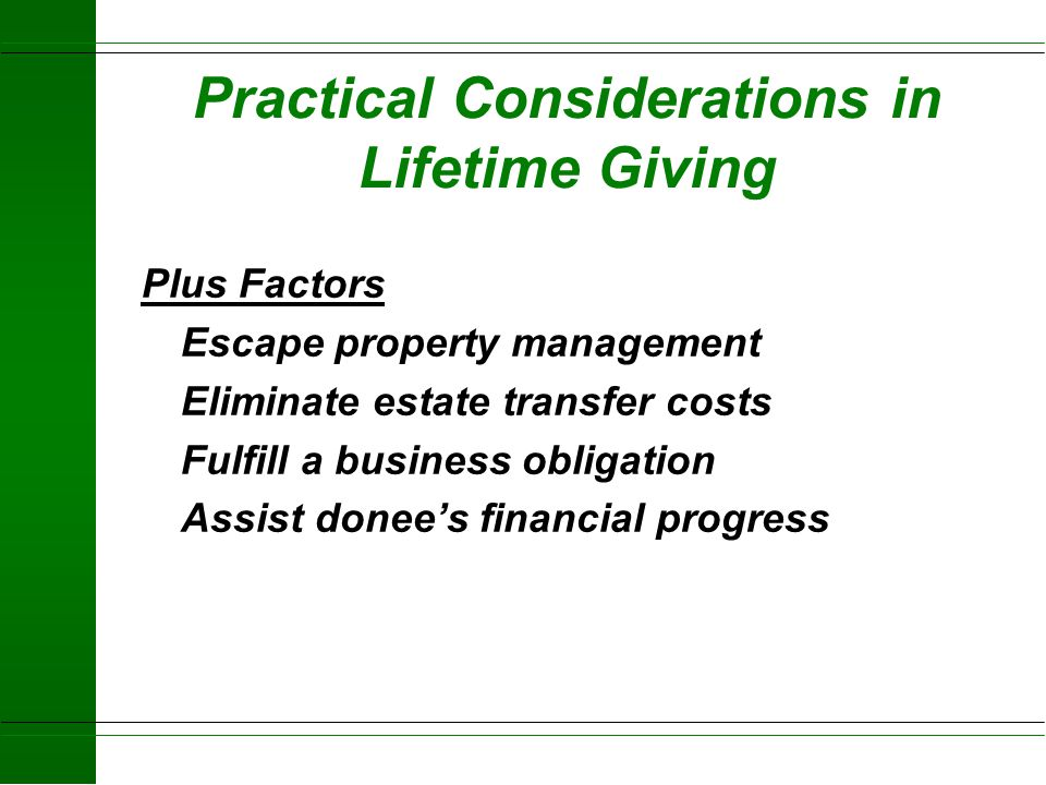 Practical Considerations in Lifetime Giving