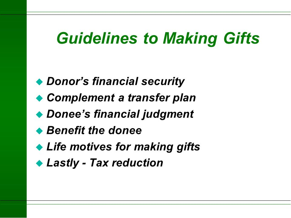 Guidelines to Making Gifts