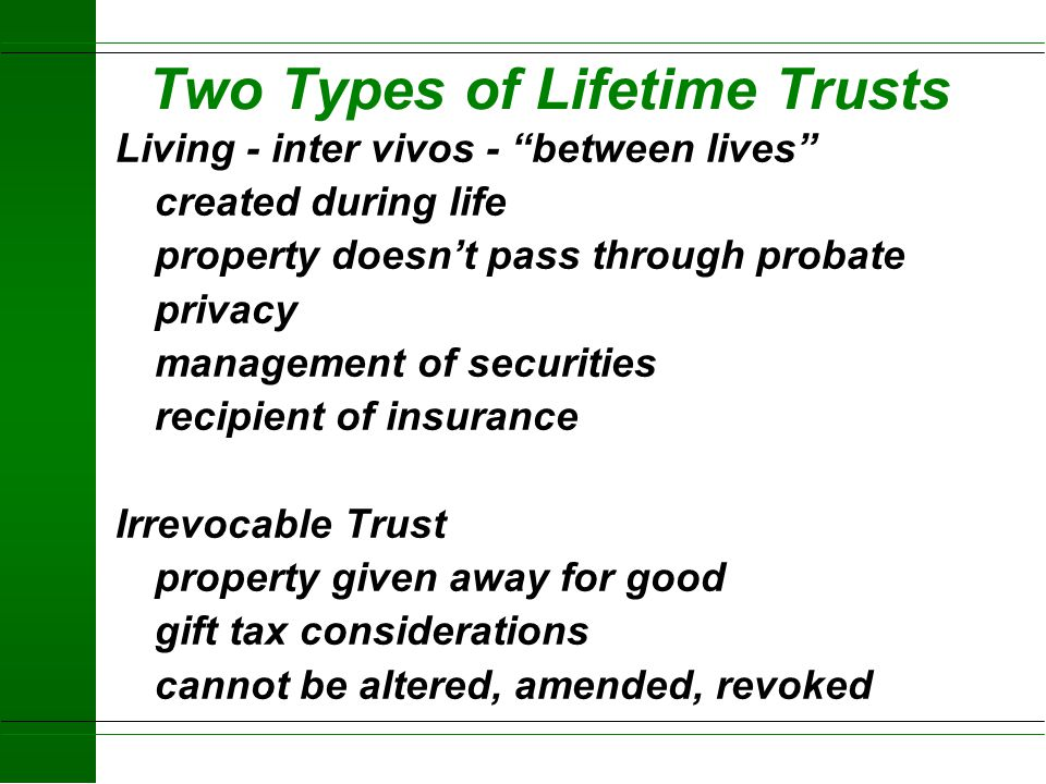 Two Types of Lifetime Trusts