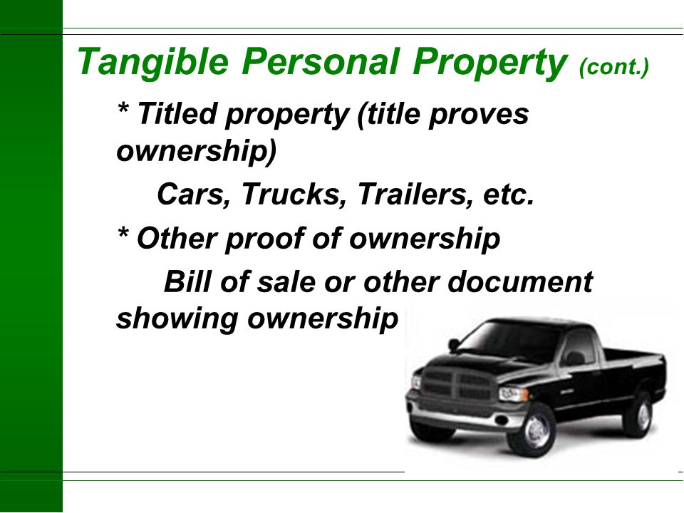 Tangible Personal Property (cont.)