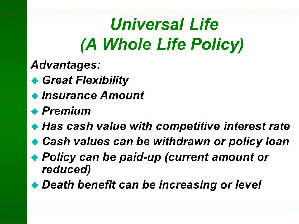 Universal Life (A Whole Life Policy)