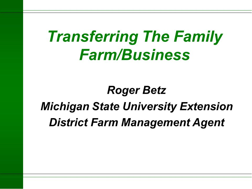 Transferring The Family Farm/Business