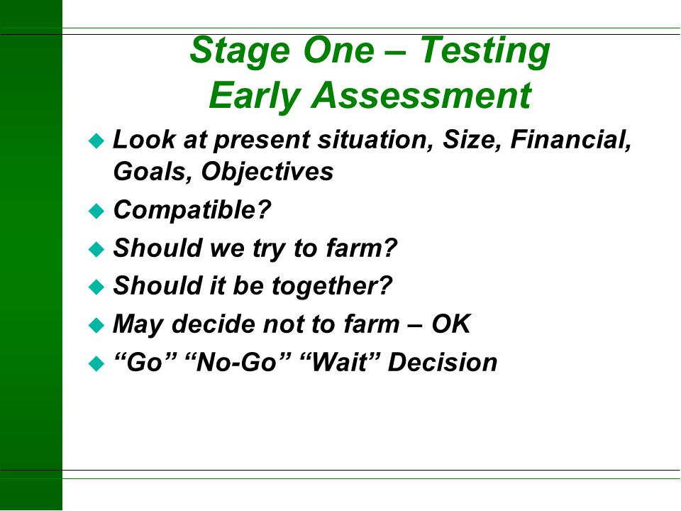 Stage One – Testing Early Assessment