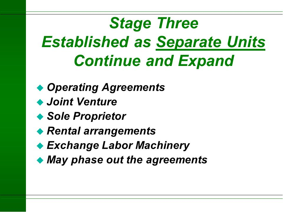 Stage Three Established as Separate Units Continue and Expand