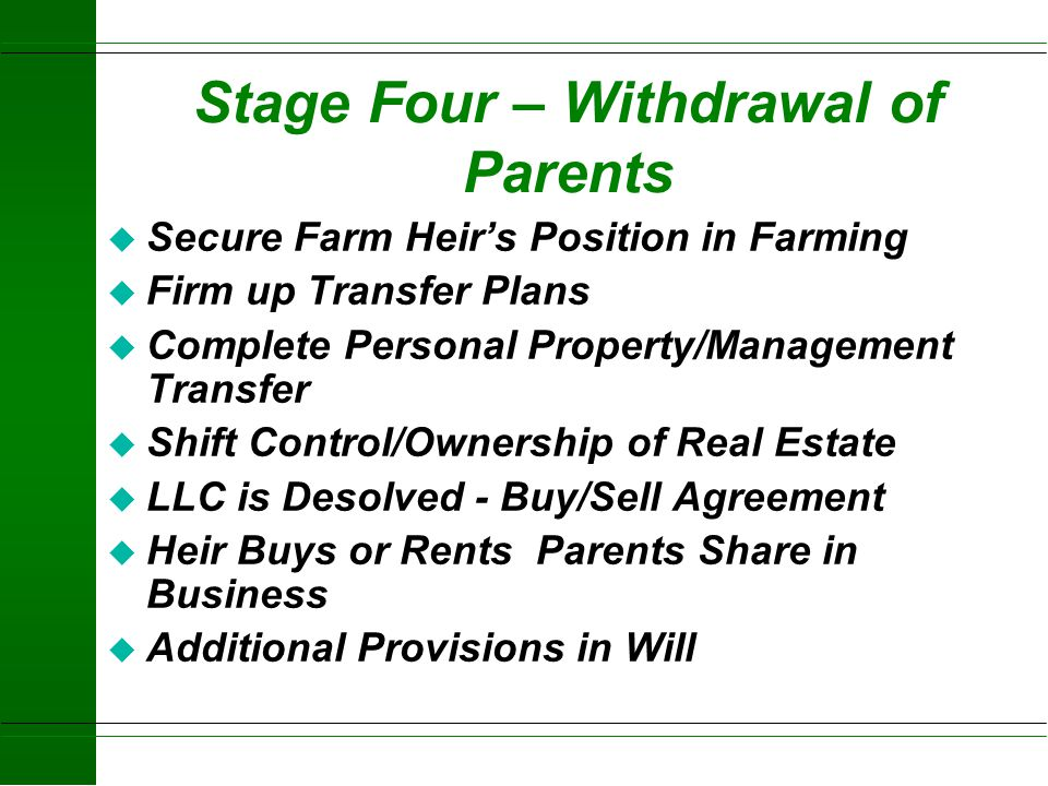 Stage Four – Withdrawal of Parents