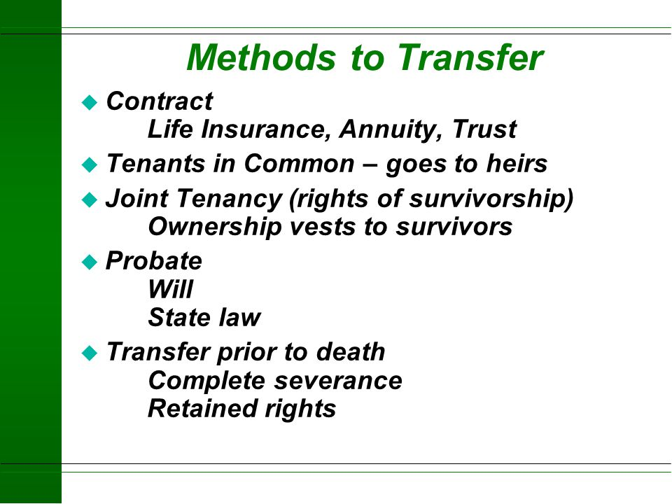 Methods to Transfer Contract Life Insurance, Annuity, Trust
